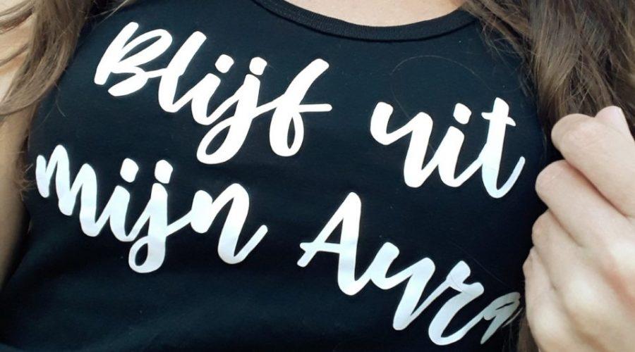 blijf uit mijn aura shirt